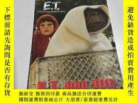 二手書博民逛書店E.T.罕見THE EXTRA-TERRESTRIAL:外星人(