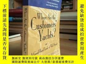二手書博民逛書店巴菲特推薦的罕見Where Are the Customers Yachts? or A Good Hard L