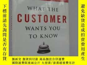 二手書博民逛書店What罕見the Customer Wants You to