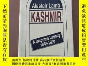 二手書博民逛書店KASHMIR罕見A DISPUTED LEGACY1846-1990(英文原版 克什米爾有爭議的遺產)Y53