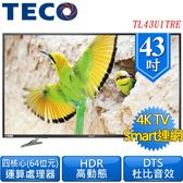 《促銷+送壁掛架及安裝》TECO東元 43吋TL43U1TRE 真4K 60P聯網液晶顯示器(附視訊盒)