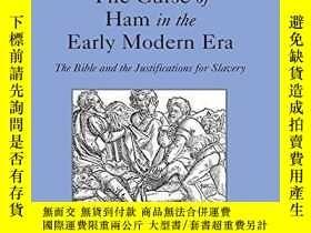 二手書博民逛書店The罕見Curse Of Ham In The Early Modern EraY256260 David