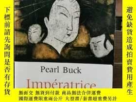 二手書博民逛書店賽珍珠罕見Pearl Buck:Impératrice de C