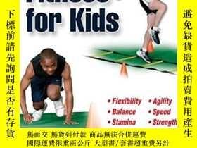 二手書博民逛書店Athletic罕見Fitness for KidsY19139