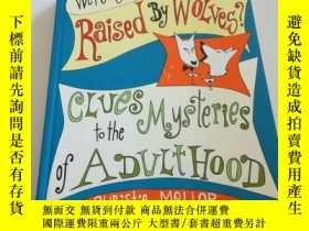 二手書博民逛書店were罕見you raised by wolves(英文,)Y