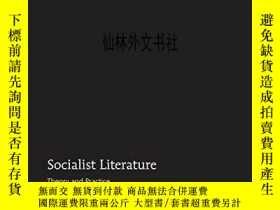 二手書博民逛書店【罕見】2015年出版 Socialist Literature