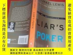 二手書博民逛書店Liars罕見Poker:Rising Through the Wreckage on Wall Street【請