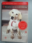 【書寶二手書T5/原文小說_HJC】Marley And Me_Grogan, John