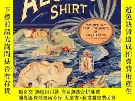 二手書博民逛書店The罕見Aloha ShirtY255562 Hope, Dale  Tozian, Gregory Poc
