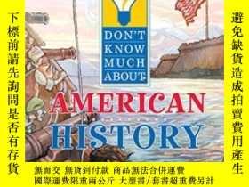 二手書博民逛書店Don t罕見Know Much About American HistoryY255562 Davis, K