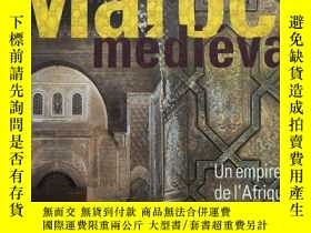 二手書博民逛書店Le罕見Maroc médiéval : Un empire de l Afrique à l Espagne 中