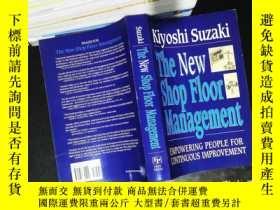 二手書博民逛書店The罕見New Shop Floor Management: Empowering People for Con