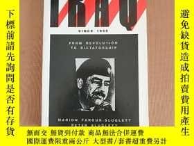 二手書博民逛書店Iraq罕見Since 1958: From Revolution to Dictatorship 1958年以來