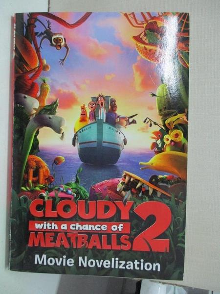 【書寶二手書T1/原文小說_AB1】Cloudy with a Chance of Meatballs 2 Movie Novelization