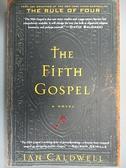 【書寶二手書T2/原文小說_JH2】The Fifth Gospel_Ian Caldwell