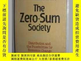 二手書博民逛書店英語原版書罕見《 The Zero Sum Society 》
