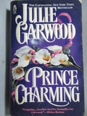 【書寶二手書T5/原文小說_OSE】Prince Charming_Julie Garwood