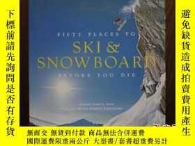 二手書博民逛書店FIFTY罕見PLACES TO SKI SNOWBOARD B