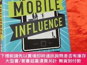 二手書博民逛書店Mobile罕見Influence: The New Power of the Consumer (小16開,硬精