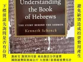 二手書博民逛書店Understanding罕見the Book of Hebre