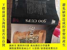 二手書博民逛書店500罕見CupsY214704 Suzanne Tourtillott 編 Lark Books 出版20