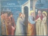 【書寶二手書T7/原文書_XAS】Giotto. La cappella degli Scrovegni_L. Majo