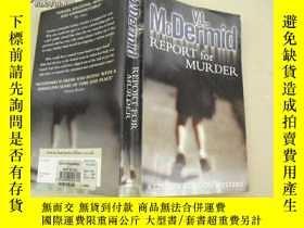 二手書博民逛書店MCDERMID罕見REPORT FOR MURDER11398