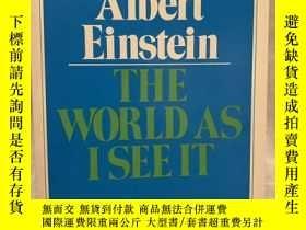 二手書博民逛書店The罕見World as I see it「我所見的世界」【愛因斯坦著作】Y187641 Albert Ei