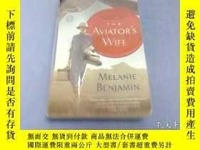 二手書博民逛書店The罕見Aviator S Wife: A Novel[飛行員
