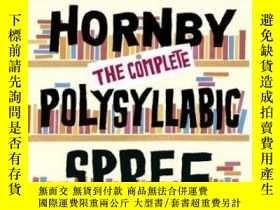 二手書博民逛書店The罕見Complete Polysyllabic Spree-完全的復音狂歡Y436638 Nick Ho
