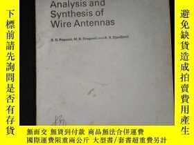 二手書博民逛書店Analysis罕見and Synthesis of Wire AntennasY16149