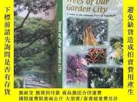 二手書博民逛書店Trees罕見of Our Garden City我們花園城市的