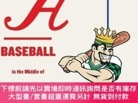 二手書博民逛書店Class罕見A: Baseball in the Middle of Everywhere-甲級:棒球在任何地方
