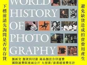 二手書博民逛書店World罕見History Of PhotographyY256260 Naomi Rosenblum Ab