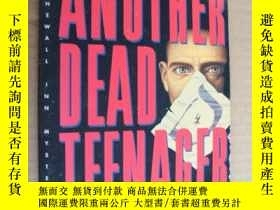 二手書博民逛書店Another罕見Dead Teenager: A Paul T