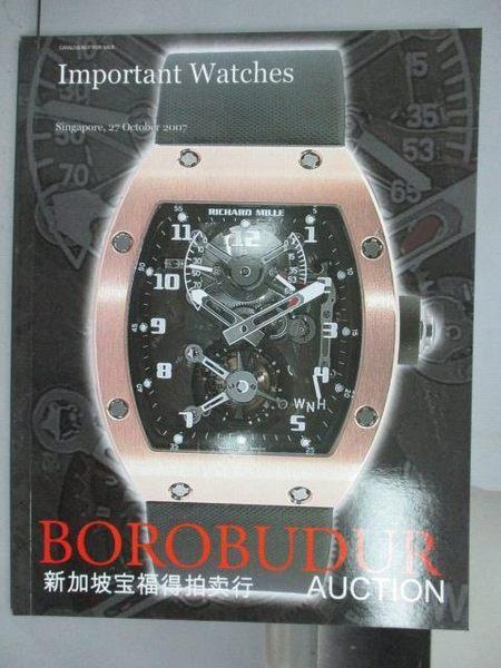 【書寶二手書T4/收藏_QEL】Borobuder寶福得_Important Watches_2007/10/27
