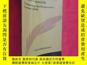 二手書博民逛書店How罕見To Speak And Write French Correctly: Comprising Six