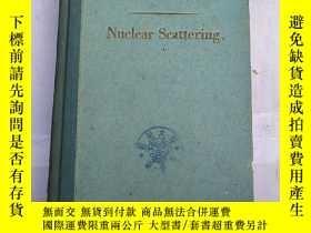 二手書博民逛書店nuclear罕見scattering(H2005)Y17341