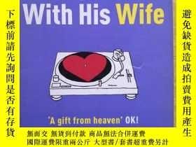 二手書博民逛書店The罕見Man Who Fell in Love with His Wife(英文原版書)32kY9636