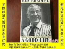 二手書博民逛書店精裝護封,A罕見Good Life, 華盛頓郵報總編輯自傳Y169452 Ben Bradlee Simon