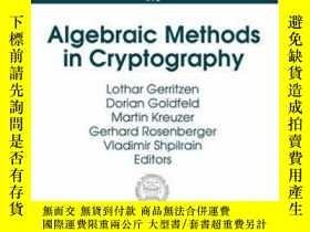 二手書博民逛書店Algebraic罕見Methods In Cryptography-密碼學中的代數方法Y436638 Lot