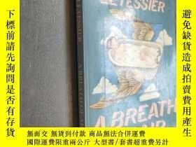 二手書博民逛書店A罕見Breath of Air by Dorothee LeTessier 英文原版Y12480 by Do