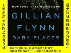 二手書博民逛書店Dark罕見Places:A NovelY449926 Gillian Flynn Broadway Book