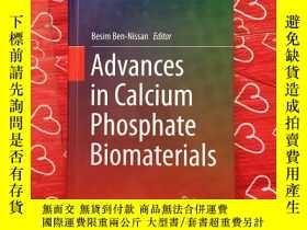 二手書博民逛書店Advances罕見in Calcium Phosphate Phosphate BiomaterialsY2