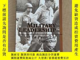 二手書博民逛書店MILTARY罕見LEADERSHIP in Pursuit of ExcellenceY11026 Robe
