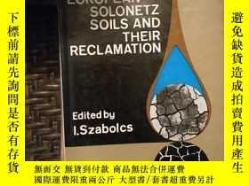 二手書博民逛書店EUROPEAN罕見SOLONETZ SOILS AND THEIR RECLAMATION Y16555 e