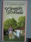 【書寶二手書T7/原文小說_ISC】Chronicles of Avonlea