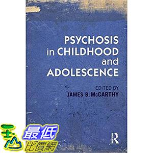 [106美國直購] 2017美國暢銷兒童書 Psychosis in Childhood and Adolescence 1st Edition