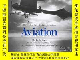 二手書博民逛書店Aviation:罕見The Early Years: The Hutton Getty Picture Coll