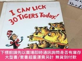 二手書博民逛書店I罕見CAN LICK 30 TIGERS TODAY !今天我能把三十只老虎打趴下及其他故事! 英文原